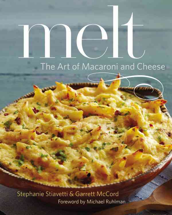 Melt By Stiavetti, Stephanie/ Mccord, Garrett/ Ruhlman, Michael (FRW)